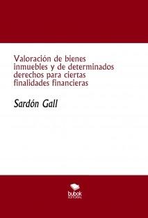 Valoración de bienes inmuebles y de determinados derechos para ciertas finalidades financieras