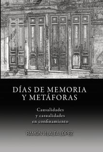 DÍAS DE MEMORIA Y METÁFORAS