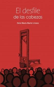 EL DESFILE DE LAS CABEZAS