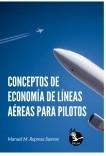 Conceptos de economía de líneas aéreas para pilotos