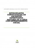 RITIDOPLASTIA CERVICOFACIAL EN PACIENTES ESPIRITUANOS  MAYORES DE 45 AÑOS CON ENVEJECIMIENTO FACIAL