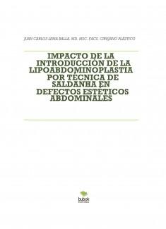 IMPACTO DE LA INTRODUCCIÓN DE LA LIPOABDOMINOPLASTIA POR TÉCNICA DE SALDANHA EN DEFECTOS ESTÉTICOS ABDOMINALES