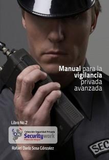 Manual para la Vigilancia Privada Avanzado
