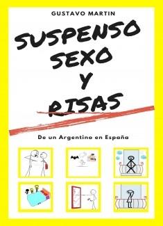 SUSPENSO, SEXO Y RISAS de un Argentino en España
