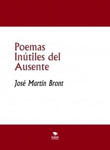Poemas Inútiles del Ausente