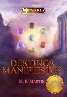 Destinos Manifiestos (Edición Aniversario)