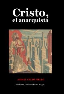 Cristo, el anarquista