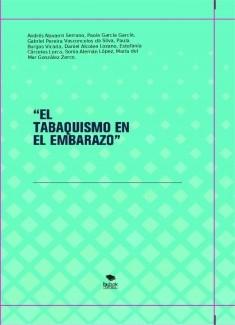 """""""EL TABAQUISMO EN EL EMBARAZO"""""""
