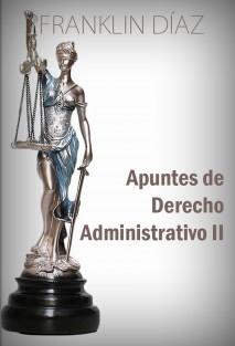 Apuntes de Derecho Administrativo II (Edición papel)