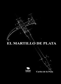 EL MARTILLO DE PLATA