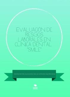 """Evaluación de riesgos laborales en clínica dental """"Smile"""""""