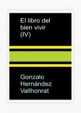El libro del bien vivir (IV)