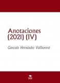 Anotaciones (2021) (IV)