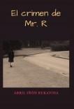 El crimen de Mr.R