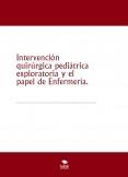 Intervención quirúrgica pediátrica exploratoria y el papel de Enfermería.