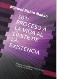 501: Proceso a la Vida al Límite de la Existencia | Historia de una ECM