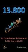13.800: La gran ópera del cosmos