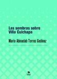 Las sombras sobre Villa Cuichapa